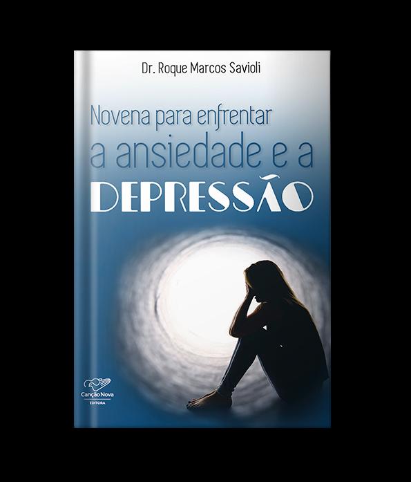 Livro novena para enfrentar a ansiedade e depressão
